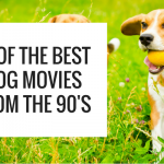 The 13 Best Dog Movies From the 90's
